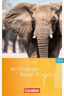 Cornelsen English Library - Fiction: 6. Schuljahr, Stufe 2 - An Elephant Never Forgets: Textheft