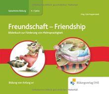 Bilderbuch Freundschaft Englisch- Deutsch