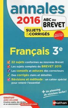 Français 3e : Annales, sujets & corrigés