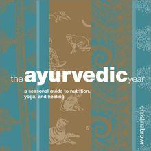 The Ayurvedic Year