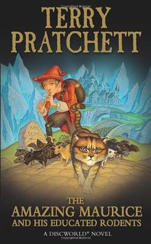 The Amazing Maurice and His Educated Rodents (Discworld Novels, Band 28)