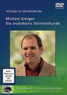 Die analytische Steinheilkunde - Originalvortrag von Michael Gienger (DVD)