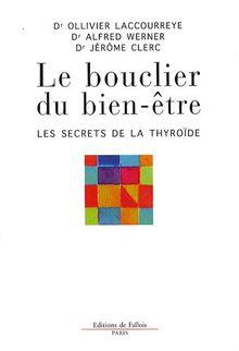 Le bouclier du bien-être : Les secrets de la thyroïde