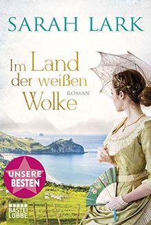 Im Land der weißen Wolke: Roman . (Die Weiße-Wolke-Saga)