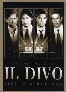 Il Divo - An Evening With Il Divo - Live in Barcelona (+ Audio-CD)