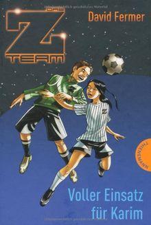 Das Z-Team. Pepe und sein Team 02. Voller Einsatz für Karim