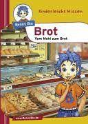 Benny Blu Brot - Vom Mehl zum Brot