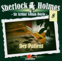 Sherlock Holmes, 8: Der Patient