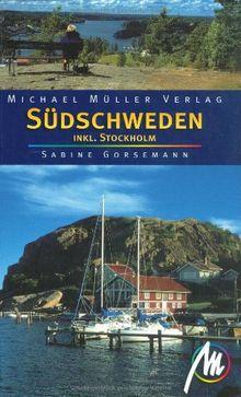 Südschweden: Inkl. Stockholm. Reisehandbuch mit vielen praktischen Tips