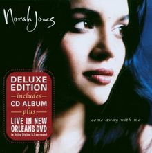 Come Away With Me. Deluxe Edition. (CD+DVD)