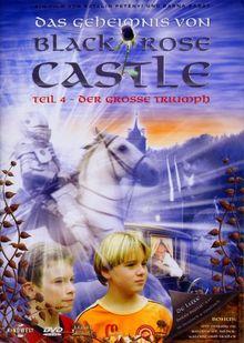 Black Rose Castle 4 - Der große Triumph