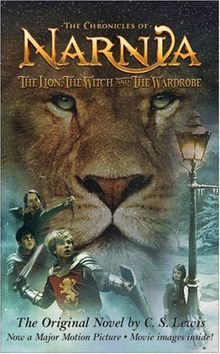 The Lion, the Witch and the Wardrobe Movie Tie-in Edition (The Chronicles of Narnia)