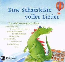 Eine Schatzkiste voller Lieder: Die schönsten Kinderlieder