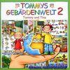 Tommys Gebärdenwelt 2 - Tommy und Tina (Win 95-Vista)
