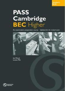 Pass Cambridge BEC: Higher Teacher's Book