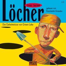 Löcher: Die Geheimnisse von Green Lake, gelesen von Konstantin Graudus, 3 CDs, 2 Std. 45 Min.
