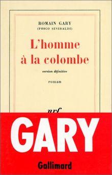 L'HOMME A LA COLOMBE. Version définitive (Blanche)