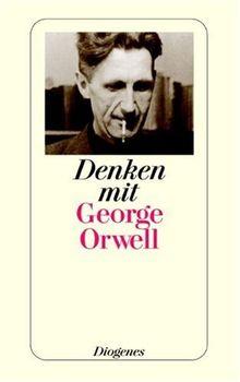 Denken mit George Orwell.
