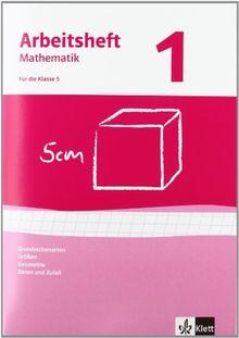 Arbeitshefte Mathematik - Neubearbeitung: Arbeitshefte Mathematik 1. Neubearbeitung. Grundrechenarten, Größen, Geometrie. Arbeitsheft plus Lösungheft: BD 1