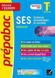 SES Tle générale (spécialité) - Prépabac Réussir l'examen: nouveau programme, nouveau bac (2020-2021) (Prépabac (20))