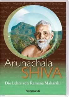 Arunachala Shiva - Die Lehre von Ramana Maharshi (OmU)