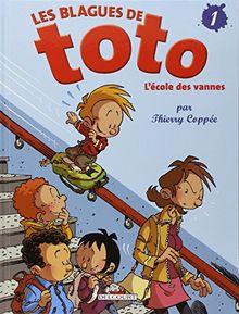 Les Blagues de Toto, Tome 1 : L'école des vannes (Jeunesse)
