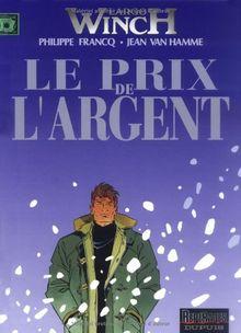 Le Prix De L'Argent