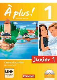 À plus! - Nouvelle édition - Junior: Band 1: 1. Lernjahr - Junior 1: Carnet d'activités mit CD-Extra und DVD-ROM