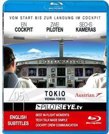 PilotsEYE.tv | Wien - TOKIO |:| Blu-ray Disc® |:| Cockpitflight Austrian Airlines B777 | Bonus: Tokio Tower [Blu-ray]