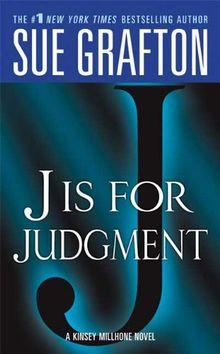 J Is for Judgment (Kinsey Millhone Mysteries)