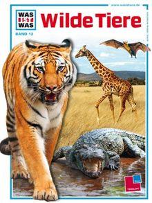 Was ist was, Band 013: Wilde Tiere