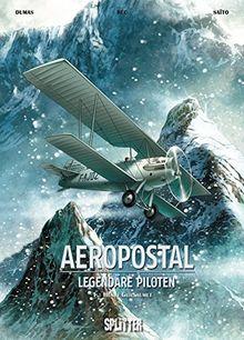 Aeropostal - Legendäre Piloten: Band 1. Henri Guillaumet