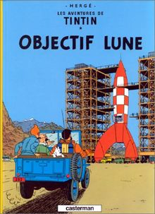 Les Aventures de Tintin 16: Objectif lune (Französische Originalausgabe)