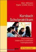 Kursbuch Schulpraktikum: Unterrichtspraxis - Didaktisches Grundwissen - Trainingsbausteine (Beltz Pädagogik)