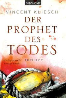 Der Prophet des Todes: Thriller