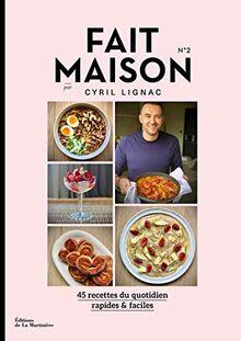 Fait Maison - numéro 2 par Cyril Lignac (Cuisine - Gastronomie)
