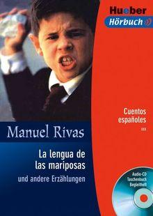 La lengua de las mariposas und andere Erzählungen. Lektüre + CD. Cuentos espanoles