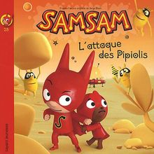 SamSam, Tome 28 : L'attaque des pipiolis