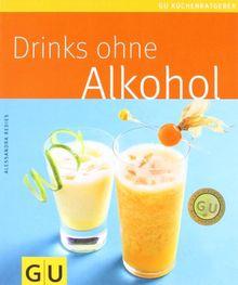 Drinks ohne Alkohol (GU Küchenratgeber Relaunch 2006)