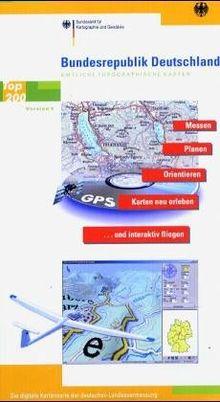 Bundesrepublik Deutschland, Version 4, 1 CD-ROM Messen, Planen, Orientieren, Karten neu erleben und interaktiv fliegen. Für Windows ME/NT 4.0 SP6/2000/XP. 1 : 200.000