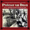 Professor Van Dusen in der Höhle des Löwen (Neue Fälle 11)