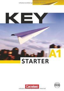 A1 - Key Starter: Kursbuch mit CD: Europäischer Referenzrahmen: A1