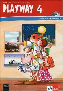 Playway. Für den Beginn ab Klasse 3: Playway 4. Activity Book. Ab Klasse 3: Arbeitsmaterialien für den Englischunterricht. Ab Klasse 3