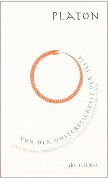Von der Unsterblichkeit der Seele: Mit einem Nachwort von Christoph Horn