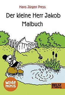 Der kleine Herr Jakob. Malbuch: Wilde Minis