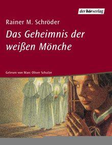 Das Geheimnis der weißen Mönche. 4 Cassetten.