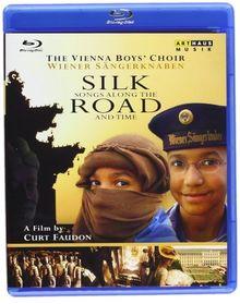 SILK ROAD - die Wiener Sängerknaben - ein Film von Curt Faudon [Blu-Ray]