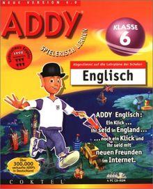 ADDY 4.0. Englisch Klasse 6. 4 CD- ROMs für Windows 95