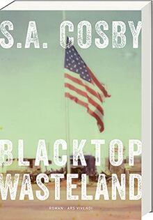 Blacktop Wasteland: Kriminalroman