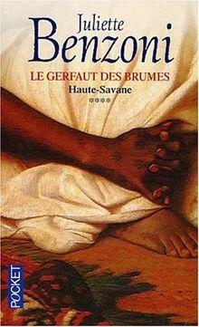 Le Gerfaut des brumes, tome 4 : Haute-Savane
